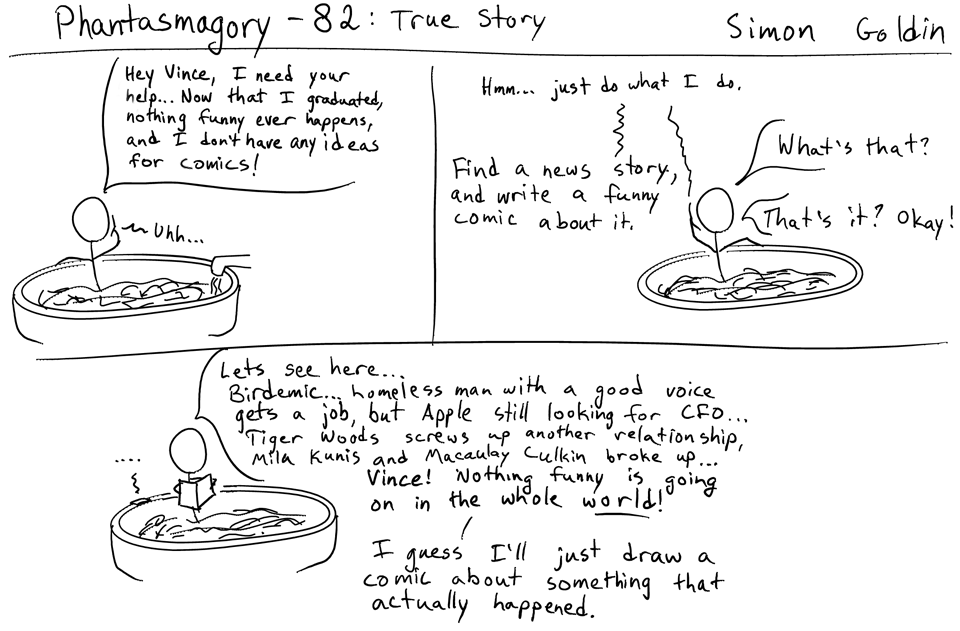 Phantasmagory 82 – True Story